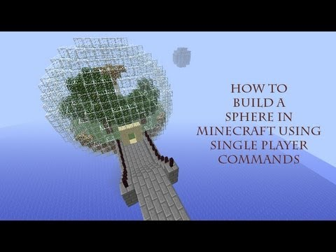 How To Build A Sphere (Single Player Commands) Minecraft Tutorial