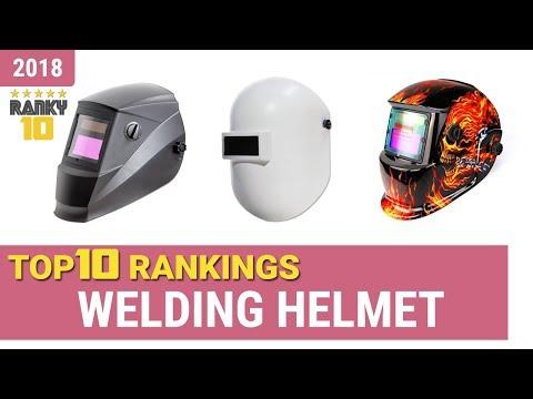 Best Welding Helmet Top 10 Rankings, Review 2018 & Buying Guide