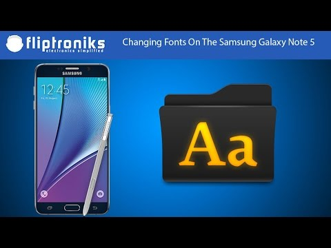Samsung Galaxy Note 5: How To Change Fonts - Fliptroniks.com