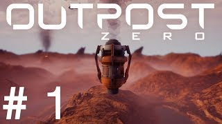 Outpost Zero Hits The Steam!!!   Outpost Zero Gameplay   Early Access   Part 1