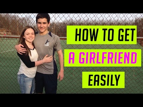 How to get a girlfriend to like you - get girlfriend fast easily