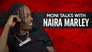 MONI TALKS WITH NAIRA MARLEY