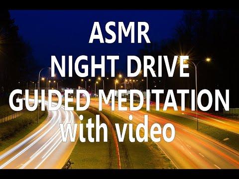ASMR   GUIDED MEDITATION CAR RIDE AT NIGHT   SLEEP TALKDOWN