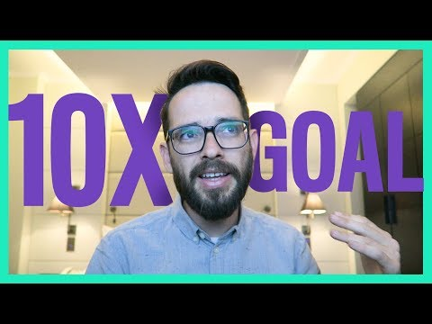 Setting 10x Goals