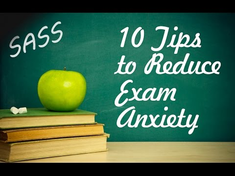 10 Tips to Reduce Exam Anxiety