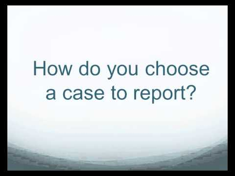 Writing a Case Report:  Where Do You Start