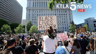Crowds continue to march through Los Angeles in protest of George Floyd killing