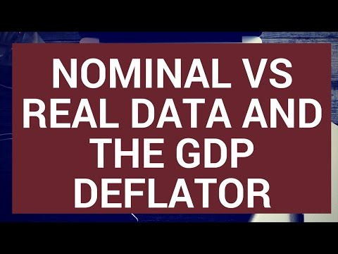Nominal (money) vs real data and the GDP deflator