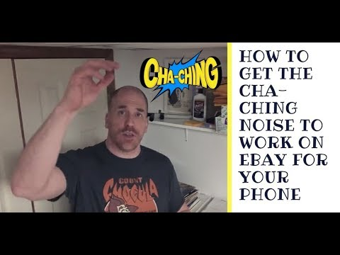 How to Get the Cha-Ching Noise to Work on the Ebay App for Your Phone