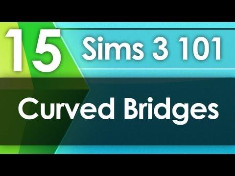 Sims 3 101 - Curved Bridges