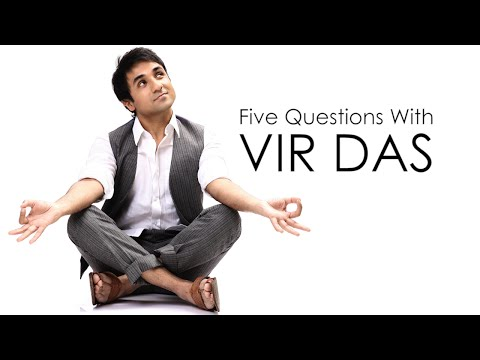 Funny Video: Five Questions with Vir Das