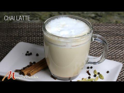 Chai Latte (masala chai), simply delicious, easy to make recipe by manjula