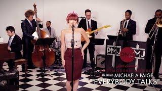 Everybody Talks  - Neon Trees (Vintage Otis Redding Style Cover) ft. Michaela Paige