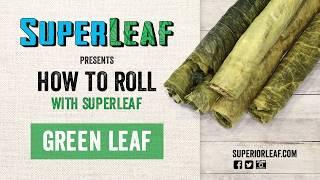 How To Roll Superleaf Green Leaf
