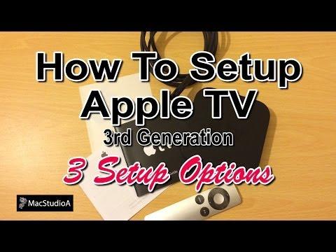 How To Setup Apple TV 3rd Generation 3 Setup Options