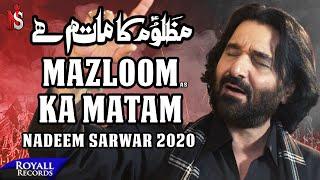 Mazloom Ka Matam | Nadeem Sarwar | 2020 | 1442