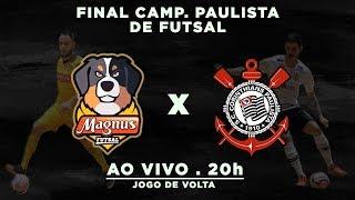 DECISÃO: Magnus x Corinthians - Campeonato Paulista de Futsal