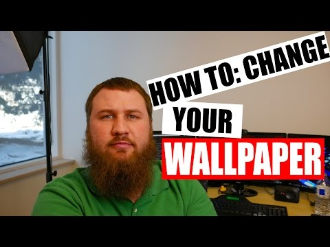 How to change your wallpaper or background ALL Windows