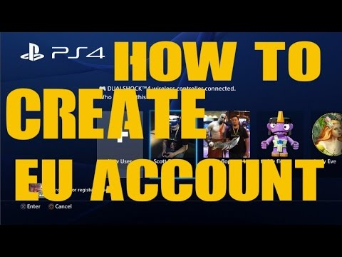 EU PSN ACCOUNT How to Create a PS4 European PlayStation Network ID EU UK PS4 SCEE