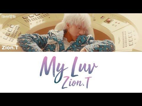 Download Zion T - My Luv [han|rom|eng lyrics/가사]