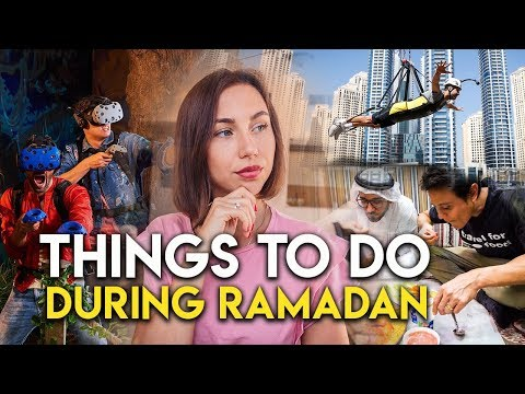 5 things to do in Dubai during Ramadan.