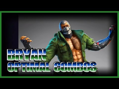 TEKKEN 7 | Bryan Optimal Combos
