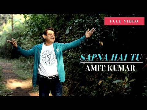 Xxx Mp4 Sapna Hai Tu Amit Kumar Full Song 3gp Sex