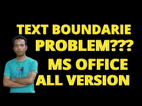 How To Create Text Boundaries To Microsoft Office 2007/2010/2016
