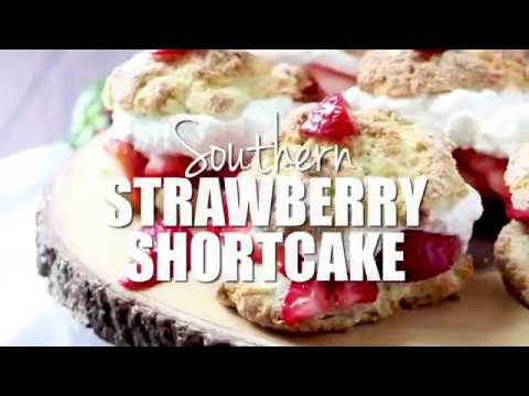 How to make: Southern Strawberry Shortcakes