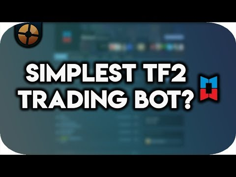 TF2: THE NEXT BEST TRADING BOT?
