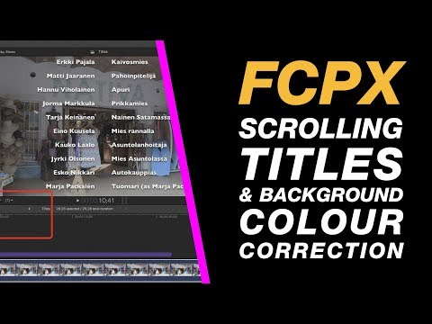 Final Cut Pro X: Scrolling Titles / Rolling Credits Beginner Class + Colour Correction Tips