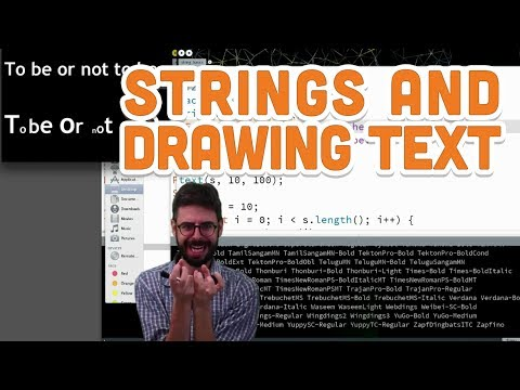 13.1 Strings and Drawing Text - Processing Tutorial