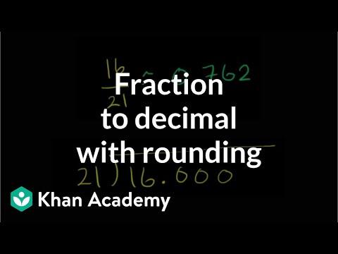 Fraction to decimal with rounding | Decimals | Pre-Algebra | Khan Academy