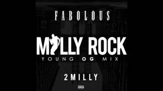 Fabolous - Milly Rock [Young OG Mix]