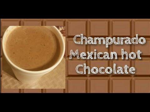 Champurado ( mexican hot chocolate)