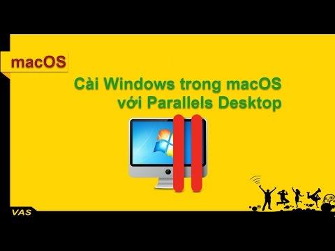 Cài Windows trong macOS với phần mềm Parallels Desktop