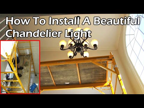 Installing a 9 Light Chandelier in the Foyer