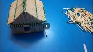 how to make a match stick house