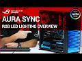 Z270 How to: AURA SYNC RGB LED lighting Overview