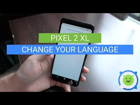 Pixel 2 XL: How To Change Language