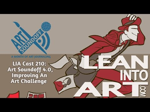 LIA Cast 210 - Art Soundoff 4.0, Improving An Art Challenge