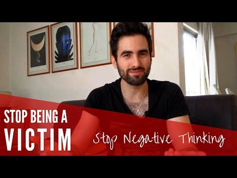 Victim mentality, Addiction to Negativity and How to Deal with Them