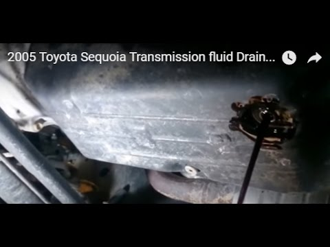 2005 Toyota Sequoia Transmission fluid Drain, Fill, and Check