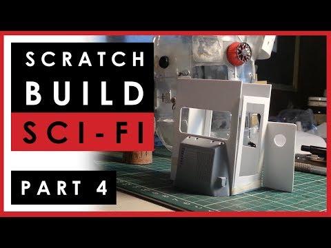 Progress on scratch building my sci-fi scale model - PART 4