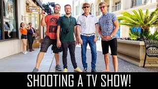 Filming a TV show!