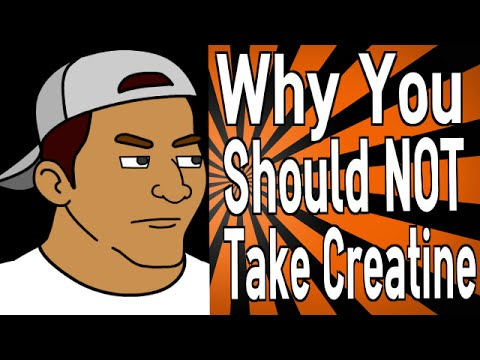 Why You Should NOT Take Creatine