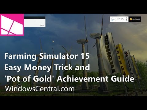 Farming Simulator 15: Easy money trick and Pots of Gold Achievement guide