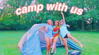 camp out with me & my friends!