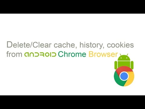 How to Delete or Clear cache, history, cookies from Android Chrome Browser