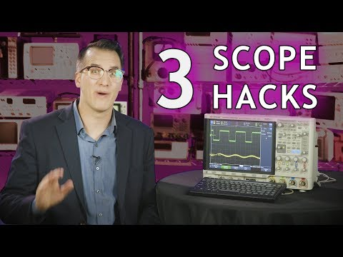 3 Simple Oscilloscope Hacks You Can't Live Without - The